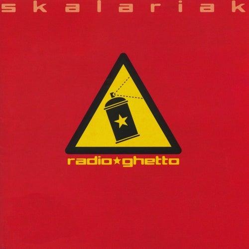 Radio Ghetto von Skalariak