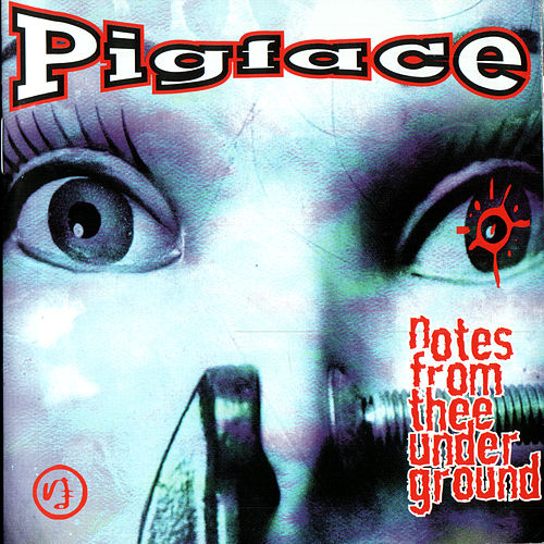 Notes From Thee Underground by Pigface
