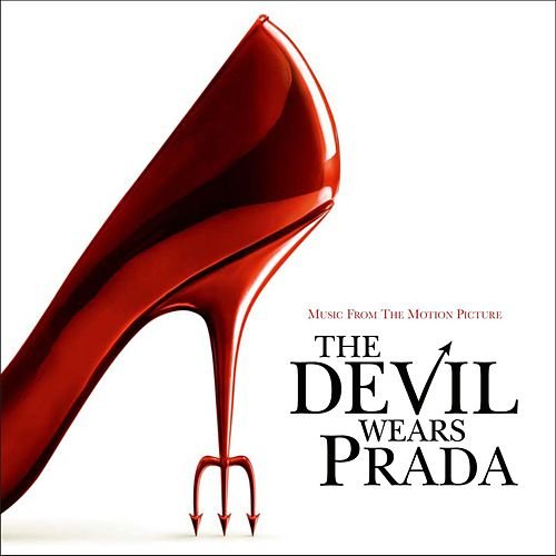 Music From The Motion Picture The Devil Wears Prada de Various Artists
