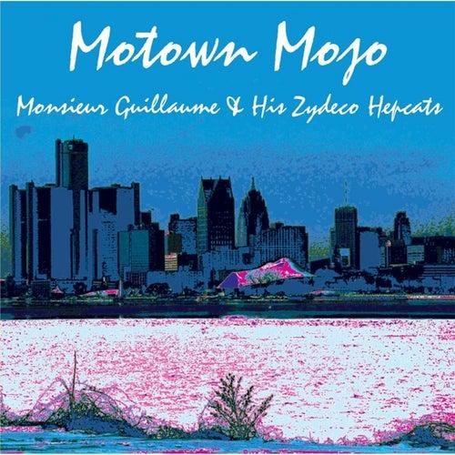 Motown Mojo by Monsieur Guillaume