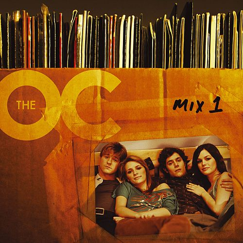 Music From The O.C. Mix 1 von Various Artists