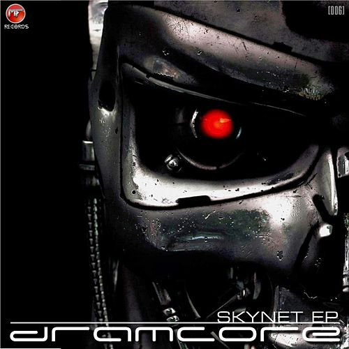Skynet - Single von Dramcore