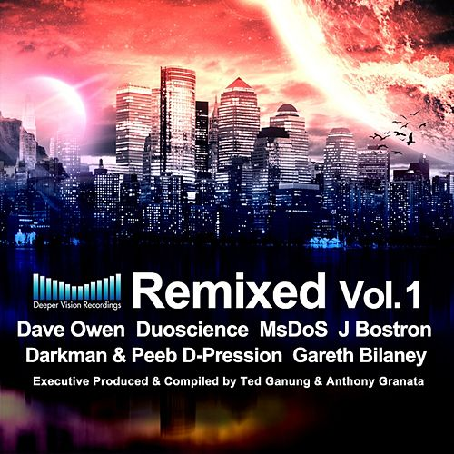 Deeper Vision Remixed Vol.1 - EP by Various Artists
