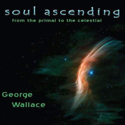 Soul Ascending de George Wallace