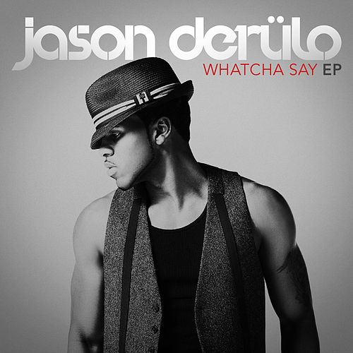 Whatcha Say (EP) von Jason Derulo