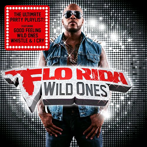 Wild Ones (Deluxe) by Flo Rida
