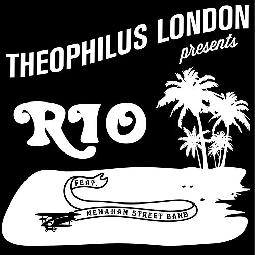 Rio (feat. Menahan Street Band) von Theophilus London