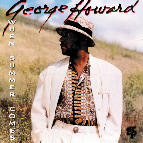 When Summer Comes by George Howard