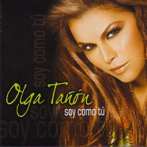 Soy Como Tú de Olga Tañón