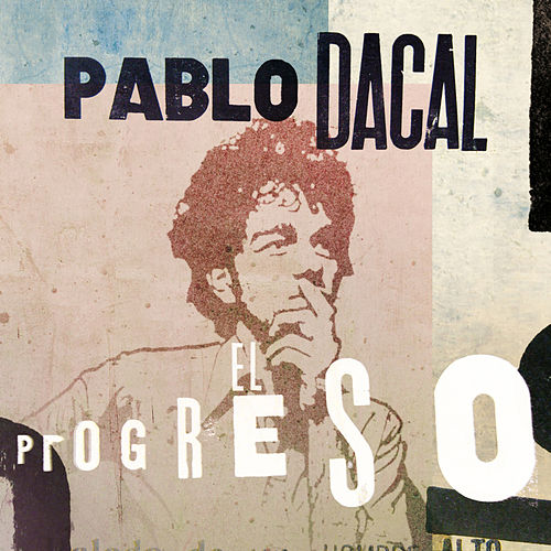 El Progreso by Pablo Dacal