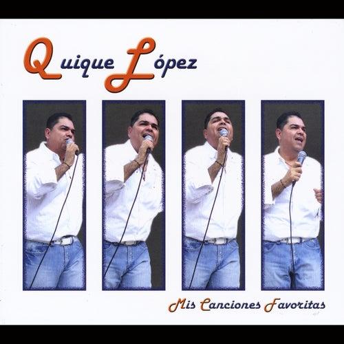 Mis Canciones Favoritas de Quique Lopez