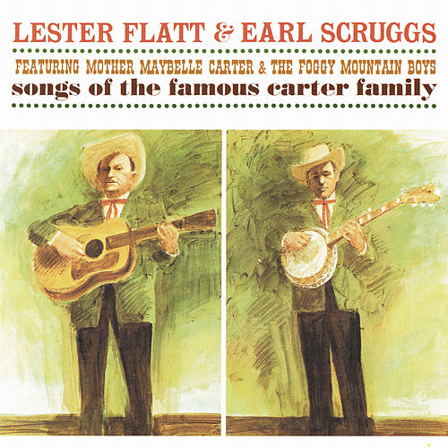 Songs Of The Famous Carter Family de Flatt and Scruggs