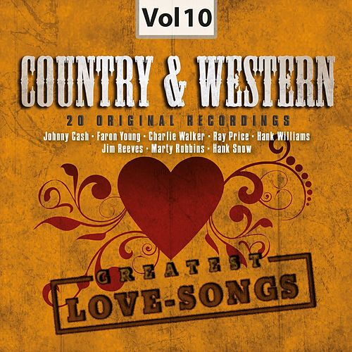 Country & Western, Vol. 10 (Greatest Love-Songs) by Various Artists