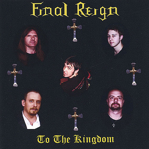 To The Kingdom by Final Reign