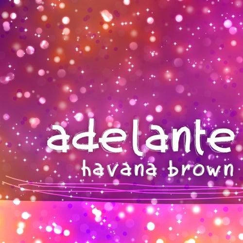 Adelante (Soriani & Facchini Soulful Mix) von Havana Brown