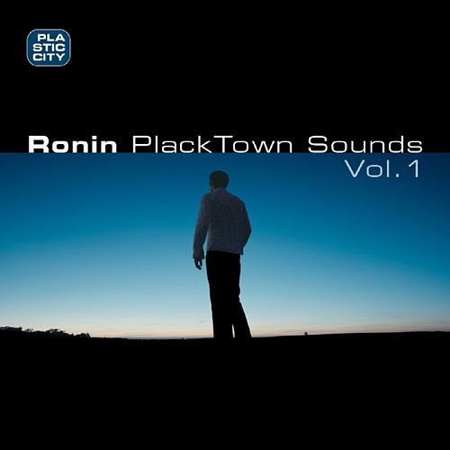 PlackTown Sounds Vol.1 de Ronin