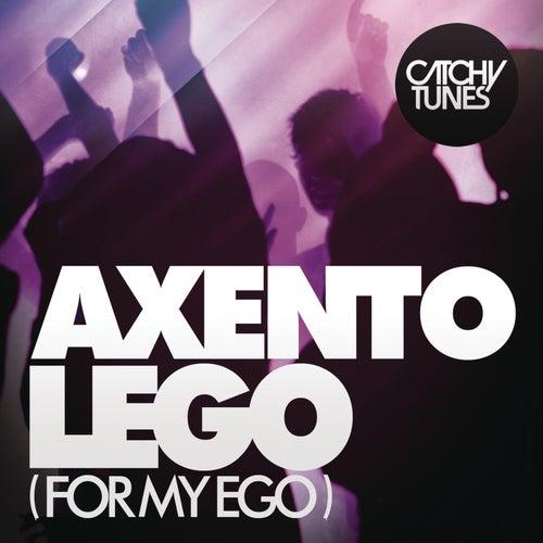 Lego (For My Ego) von Axento