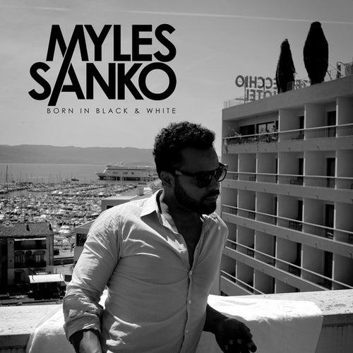 Born in Black & White by Myles Sanko