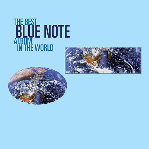 The Best Blue Note Album In The World... Ever! de Various Artists