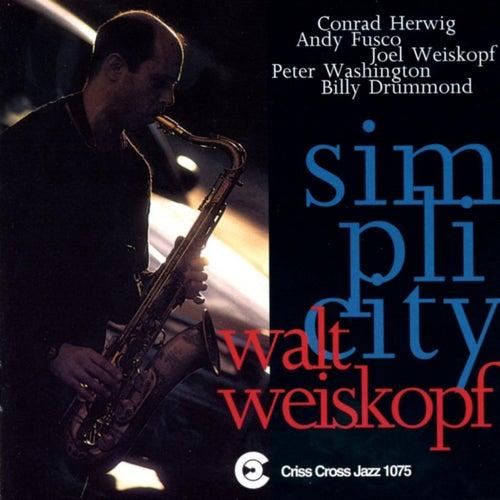 Simplicity by Walt Weiskopf