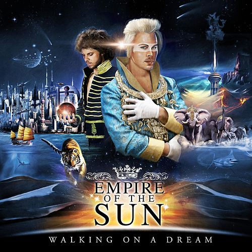 Walking On A Dream di Empire of the Sun