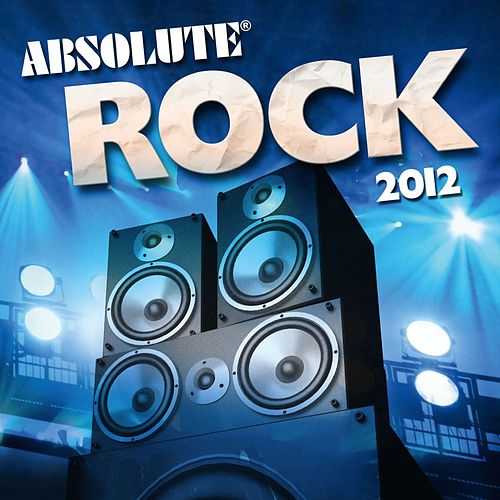 Absolute Rock 2012 by Absolute Rock 2012