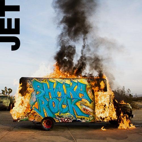 Shaka Rock de Jet
