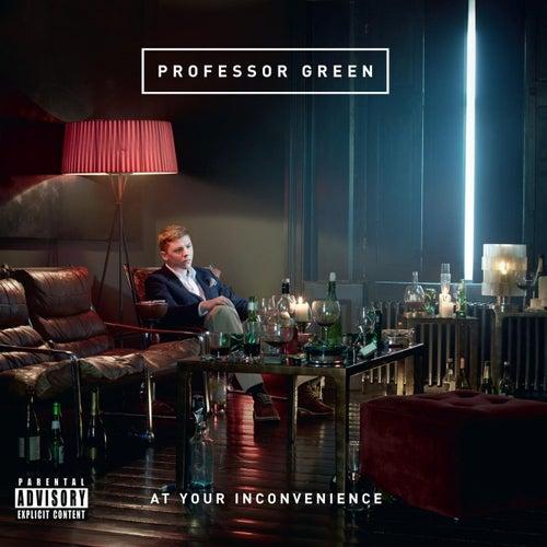 At Your Inconvenience de Professor Green