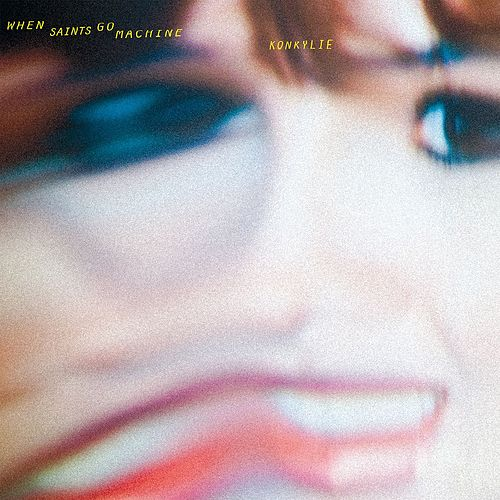 Konkylie (Special Edition) by When Saints Go Machine