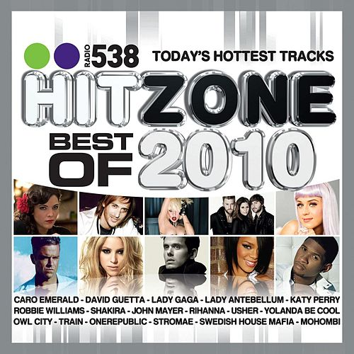 538 Hitzone - Best Of 2010 by Various Artists