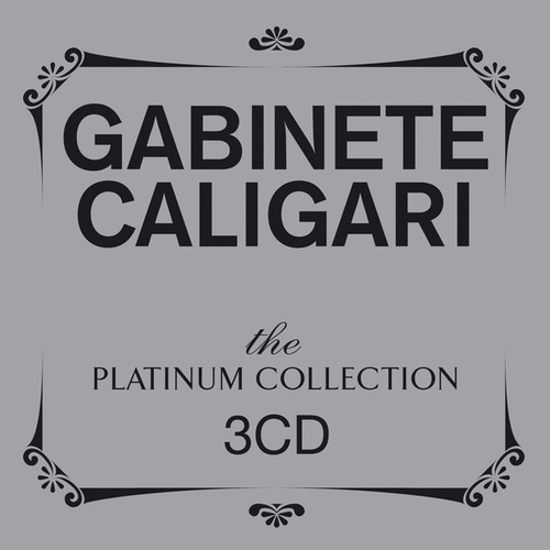 The Platinum Collection: Gabinete Caligari de Gabinete Caligari
