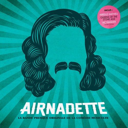 Airnadette (La bande presque originale de la comédie musiculte) de Airnadette La bande presque originale de la comédie musiculte