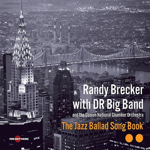 The Jazz Ballad Song Book by DR Big Band