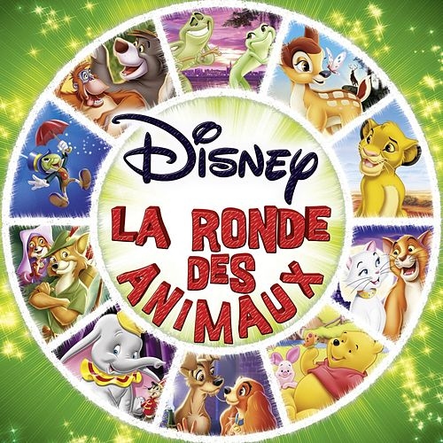 Disney, La Ronde Des Animaux de Various Artists
