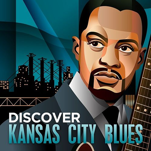 Discover - Kansas City Blues de Various Artists