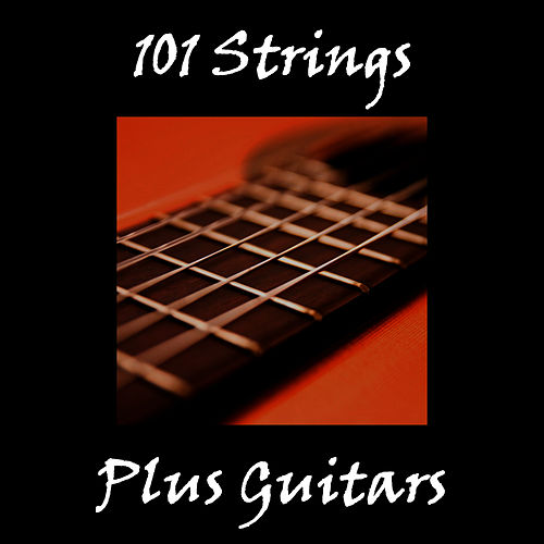Plus Guitars by 101 Strings Orchestra