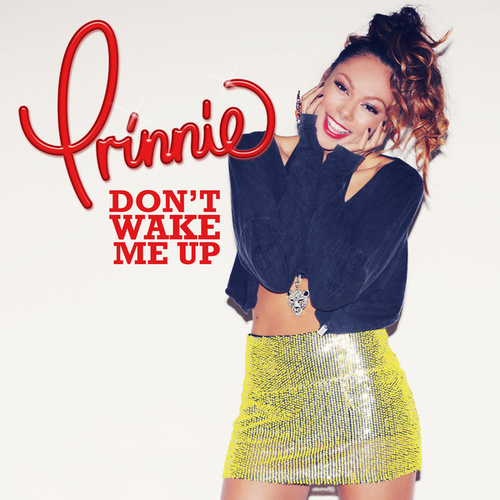 Don't Wake Me Up de Prinnie Stevens