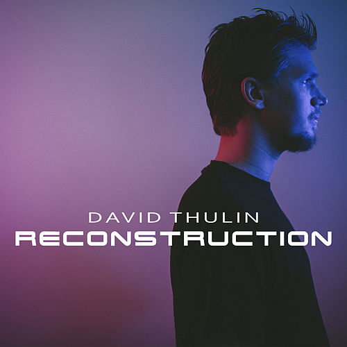 Reconstruction de David Thulin