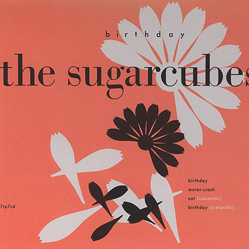 Birthday (Version 1) de The Sugarcubes