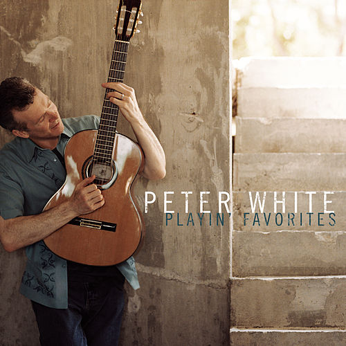 Playin' Favorites de Peter White