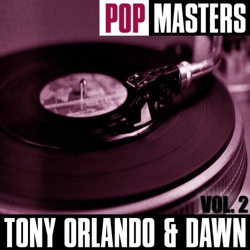 Pop Masters, Vol. 2 von Tony Orlando & Dawn