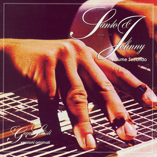 Volume Secondo by Santo and Johnny