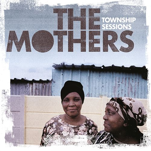 Township Sessions de The Mothers