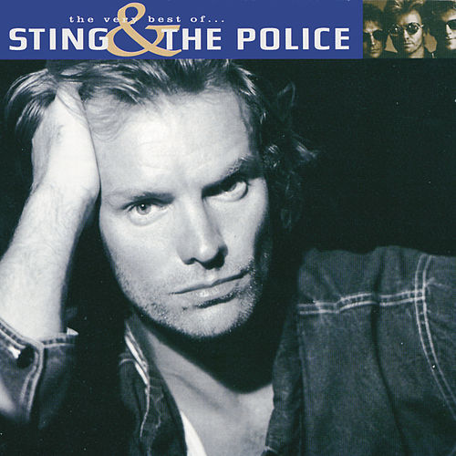 The Very Best Of Sting And The Police by Sting