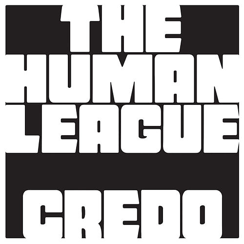 Credo by The Human League