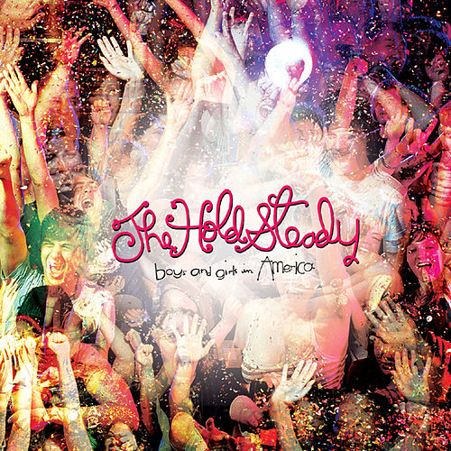Boys And Girls In America von The Hold Steady