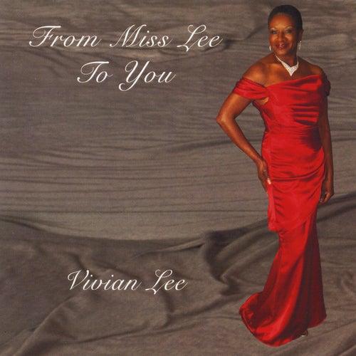 From Miss Lee to You de Vivian Lee