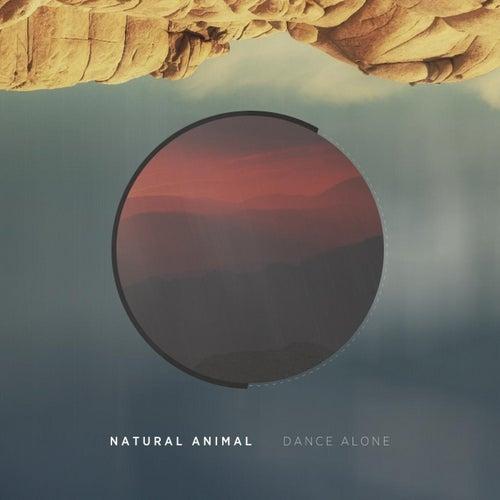 Dance Alone de Natural Animal