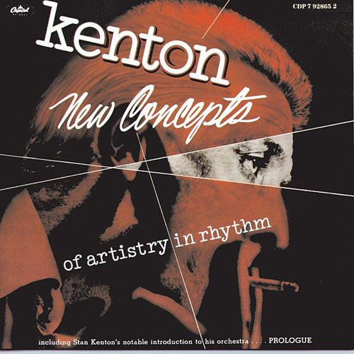 New Concepts Of Artistry In Rhythm di Stan Kenton