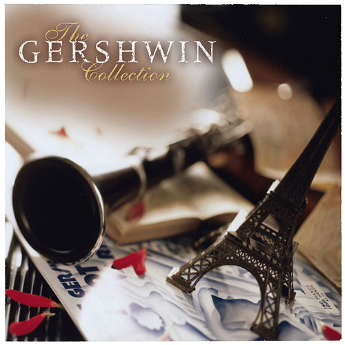 The Gershwin Collection von André Watts, George Gershwin, Michael Tilson Thomas
